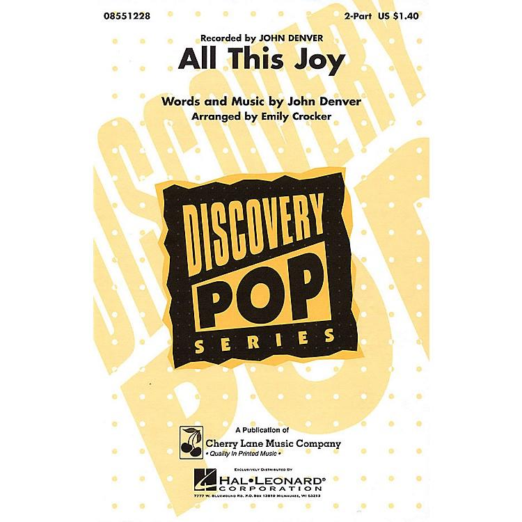Cherry LaneAll This Joy 2-Part by John Denver arranged by Emily Crocker