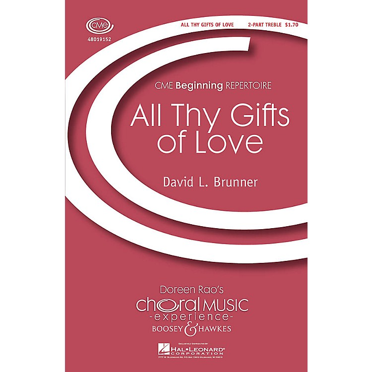 Boosey and Hawkes All Thy Gifts of Love (CME Beginning) 2-Part composed by David Brunner