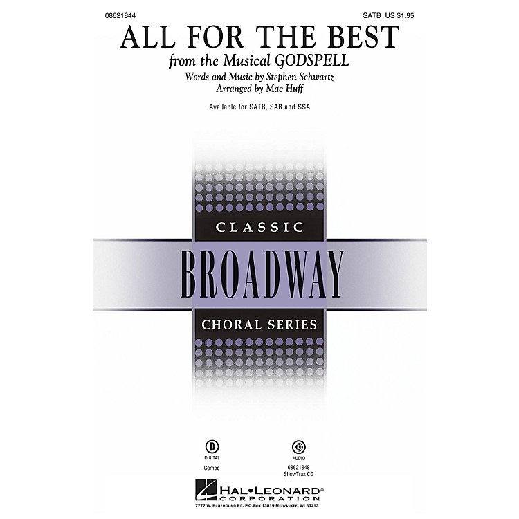 Hal LeonardAll for the Best (from Godspell) SSA Arranged by Mac Huff