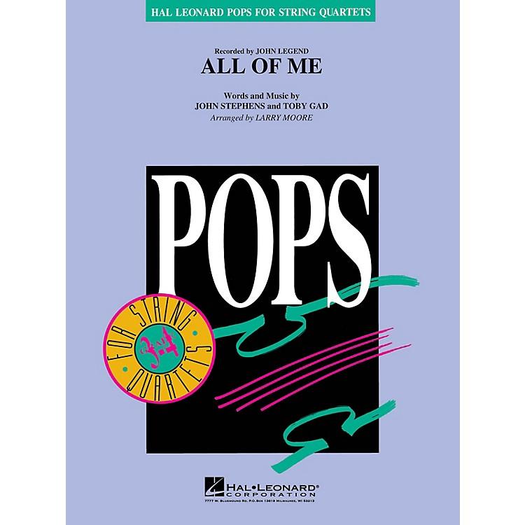 Hal LeonardAll of Me Pops For String Quartet Series by John Legend Arranged by Larry Moore