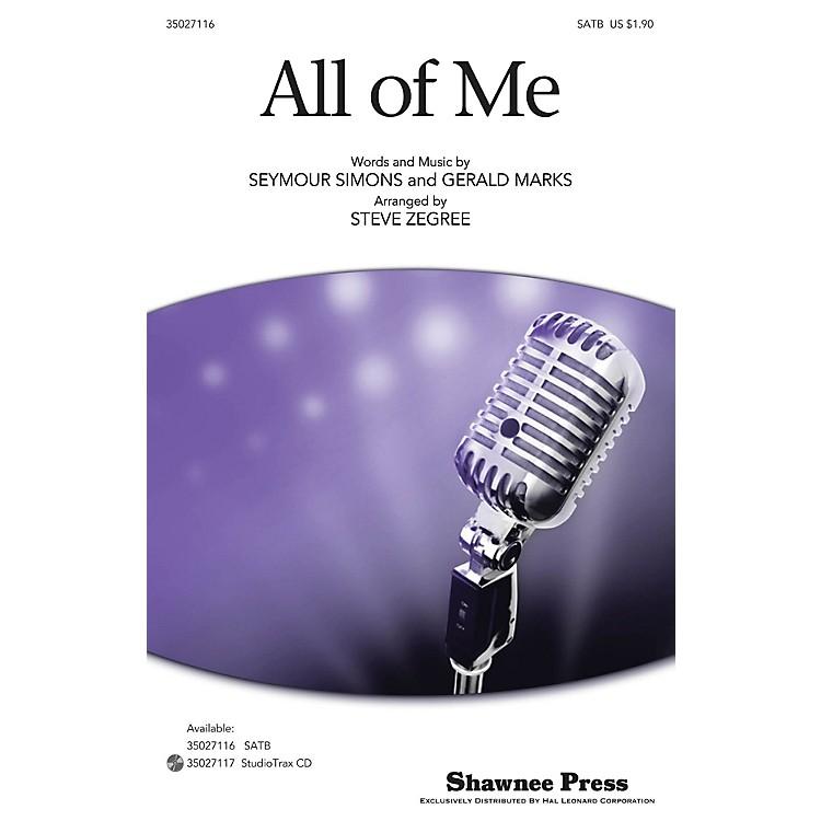 Shawnee PressAll of Me SATB arranged by Steve Zegree