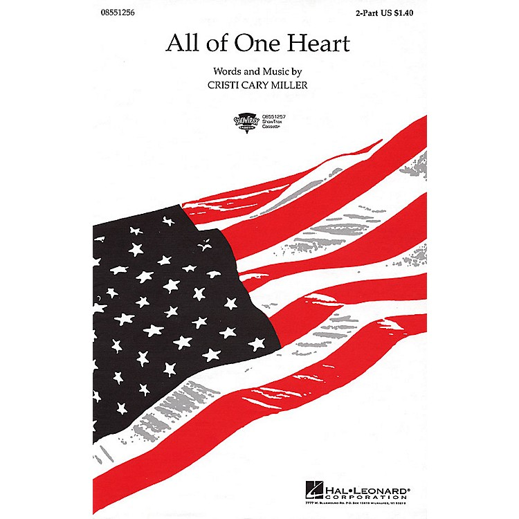 Hal LeonardAll of One Heart 2-Part composed by Cristi Cary Miller