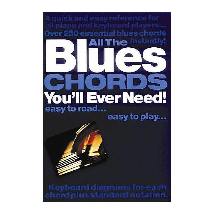 Music SalesAll the Blues Chords You'll Ever Need Music Sales America Series Softcover Written by Jack Long
