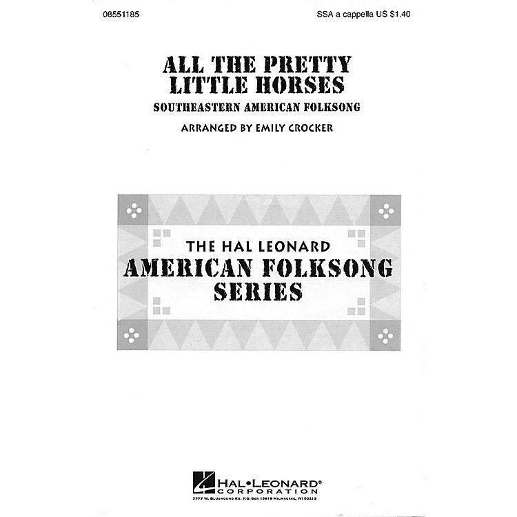 Hal LeonardAll the Pretty Little Horses SSA A Cappella arranged by Emily Crocker