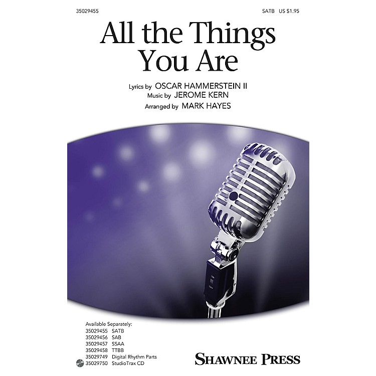 Shawnee PressAll the Things You Are SSAA Arranged by Mark Hayes