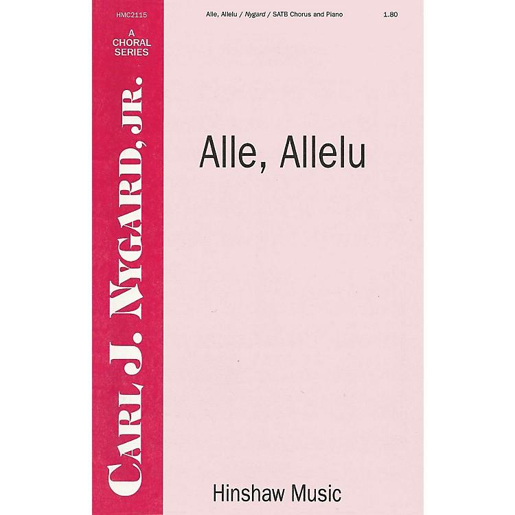 Hinshaw MusicAlle, Allelu SATB composed by Carl Nygard, Jr.