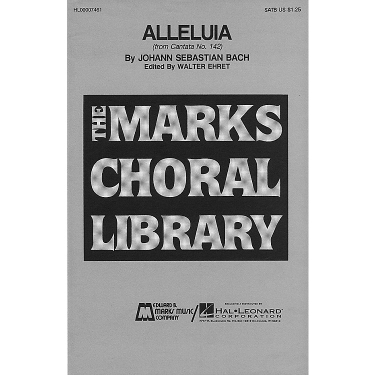 Edward B. Marks Music CompanyAlleluia SA Composed by Johann Sebastian Bach