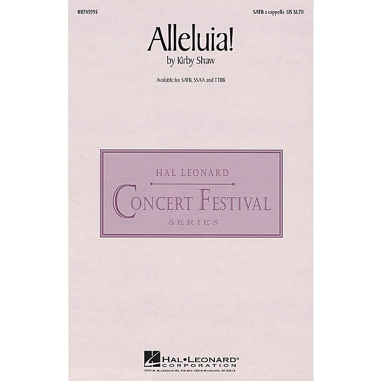 Hal LeonardAlleluia! SATB a cappella composed by Kirby Shaw