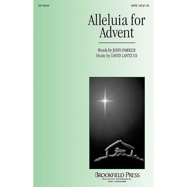 BrookfieldAlleluia for Advent SATB composed by John Parker/David Lantz III