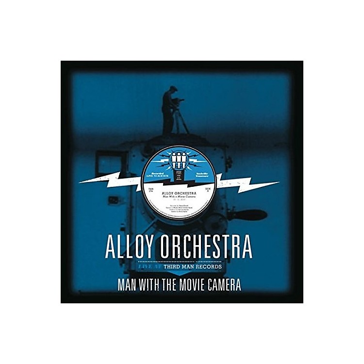 Alliance Alloy Orchestra - Man with the Movie Camera: Live at Third Man