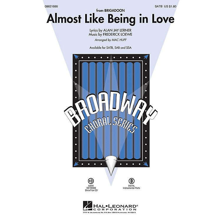 Hal Leonard Almost Like Being in Love (from Brigadoon) SATB arranged by Mac Huff