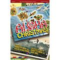 Integrity Choral Aloha, Christmas! SPLIT TRAX Arranged by Jeff Sandstrom