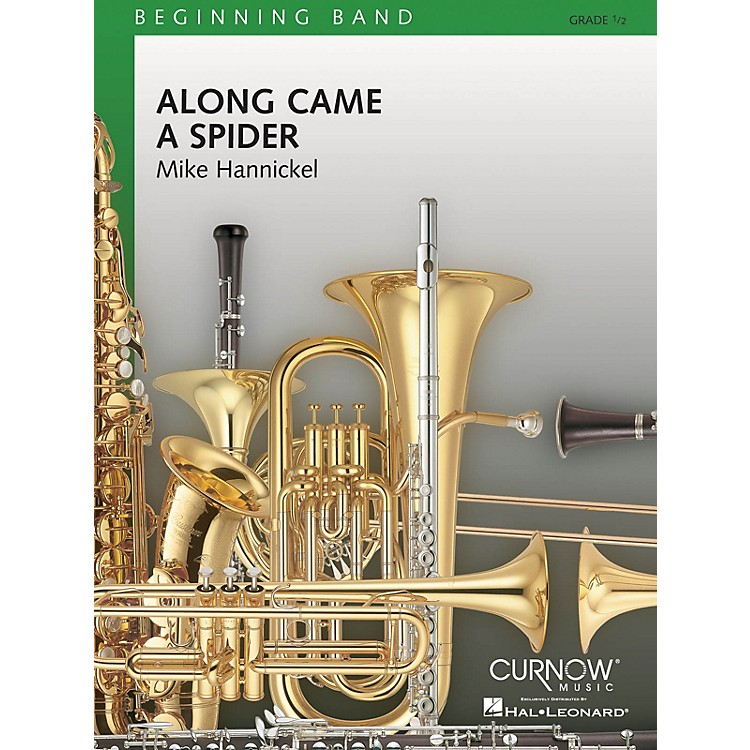 Curnow MusicAlong Came a Spider (Grade 0.5 - Score Only) Concert Band Level 1/2 Arranged by Mike Hannickel