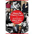 Cherry Lane Along the Cherry Lane Book Series Hardcover Written by Richard Sparks