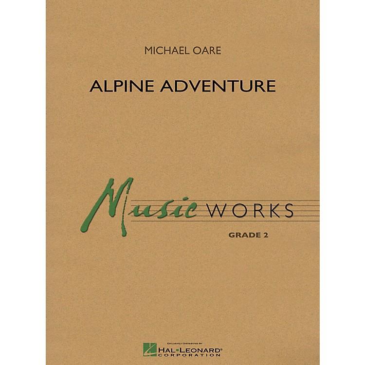 Hal LeonardAlpine Adventure Concert Band Level 2 Composed by Michael Oare