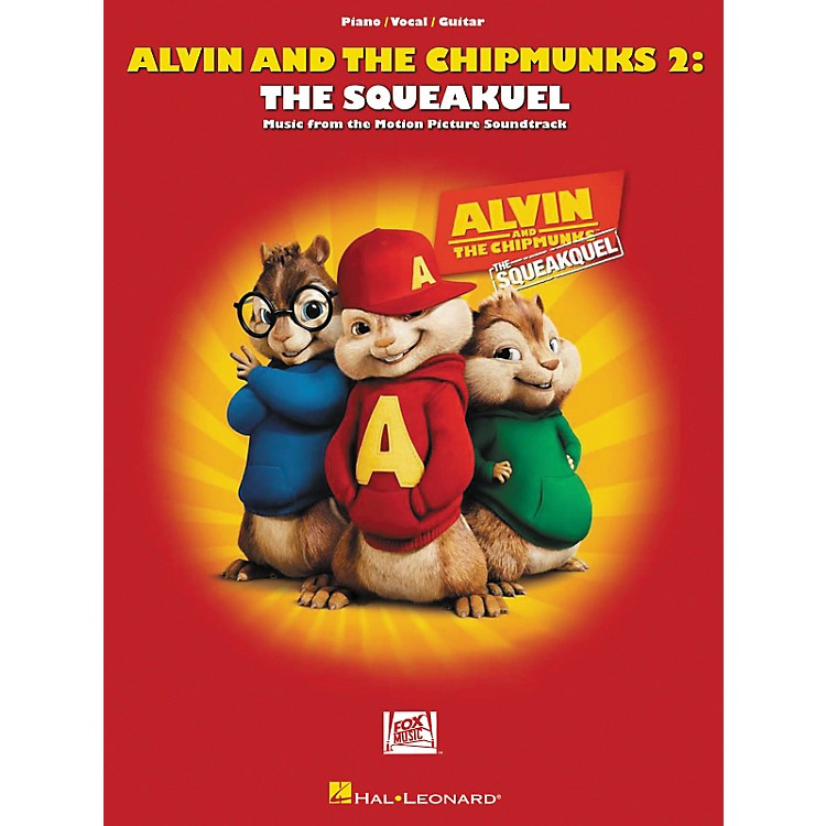 Hal Leonard Alvin And The Chipmunks 2: The Squeakquel Music From The Motion Picture Soundtrack arranged for piano, vocal, and guitar (P/V/G)