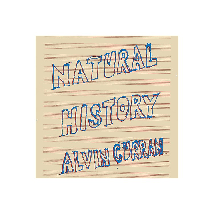 AllianceAlvin Curran - Natural History