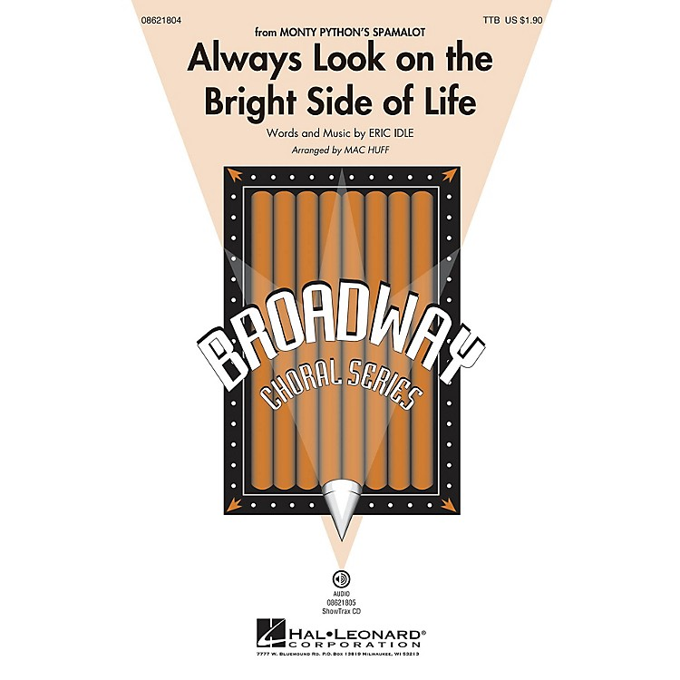 Hal Leonard Always Look on the Bright Side of Life (from Spamalot) TTB arranged by Mac Huff