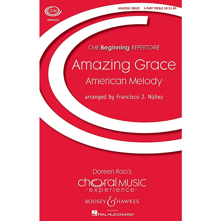 Boosey and Hawkes Amazing Grace (CME Beginning) 3 Part Treble arranged by Francisco J. Núñez