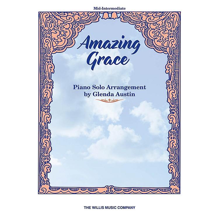 Willis MusicAmazing Grace (Mid-Inter Level) Willis Series by John Newton