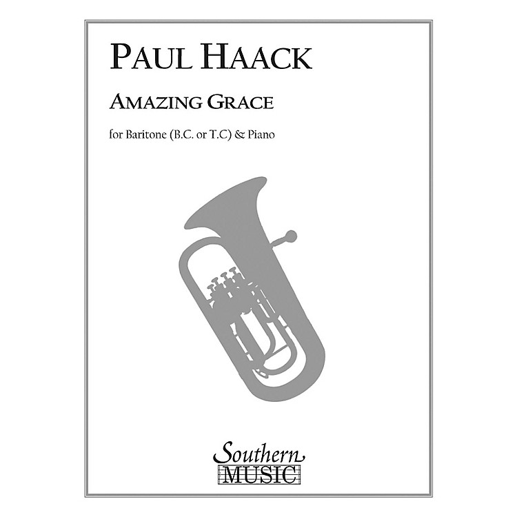 SouthernAmazing Grace (Trombone) Southern Music Series Composed by Paul Haack