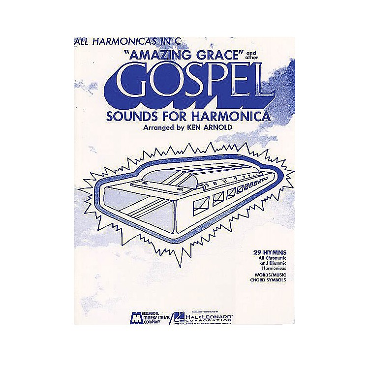 Edward B. Marks Music CompanyAmazing Grace and Other Gospel Sounds for Harmonica Instrumental Series Composed by Various