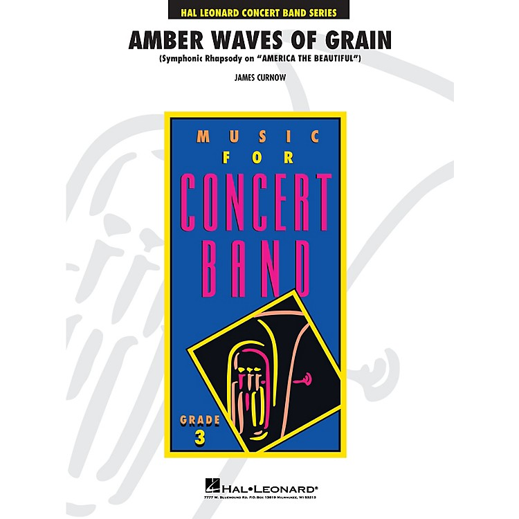 Hal LeonardAmber Waves of Grain - Young Concert Band Level 3 composed by James Curnow