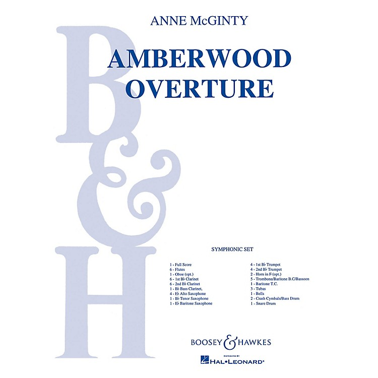 Boosey and HawkesAmberwood Overture (Score and Parts) Concert Band Composed by Anne McGinty