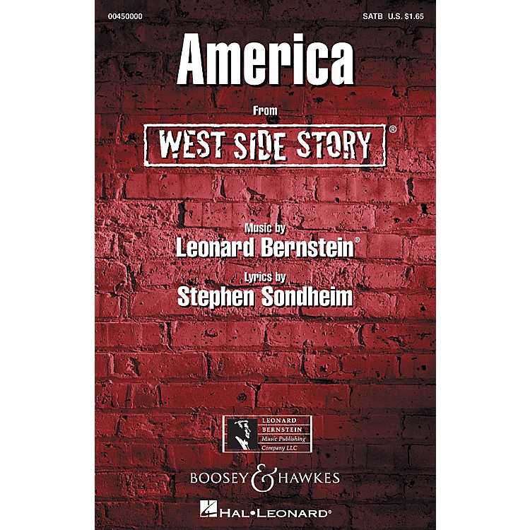Hal LeonardAmerica (from West Side Story) (SATB) SATB Arranged by William Stickles
