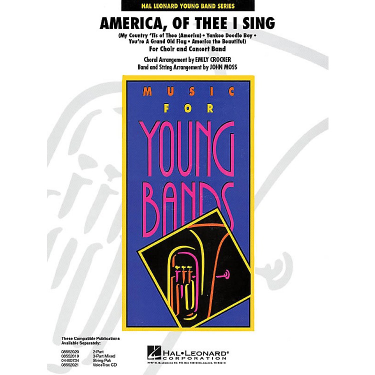 Hal LeonardAmerica, of Thee I Sing - Young Concert Band Level 3 by John Moss