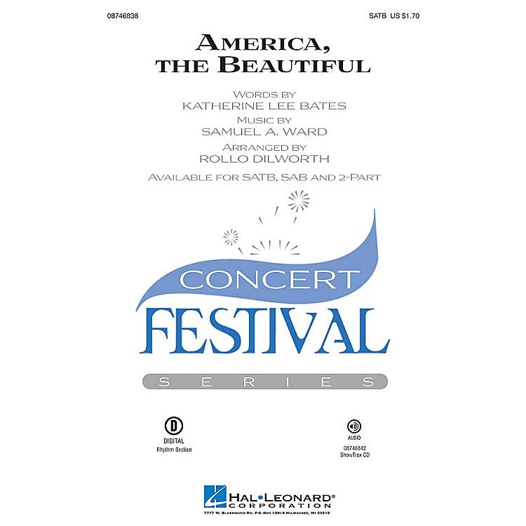 Hal LeonardAmerica, the Beautiful SATB arranged by Rollo Dilworth