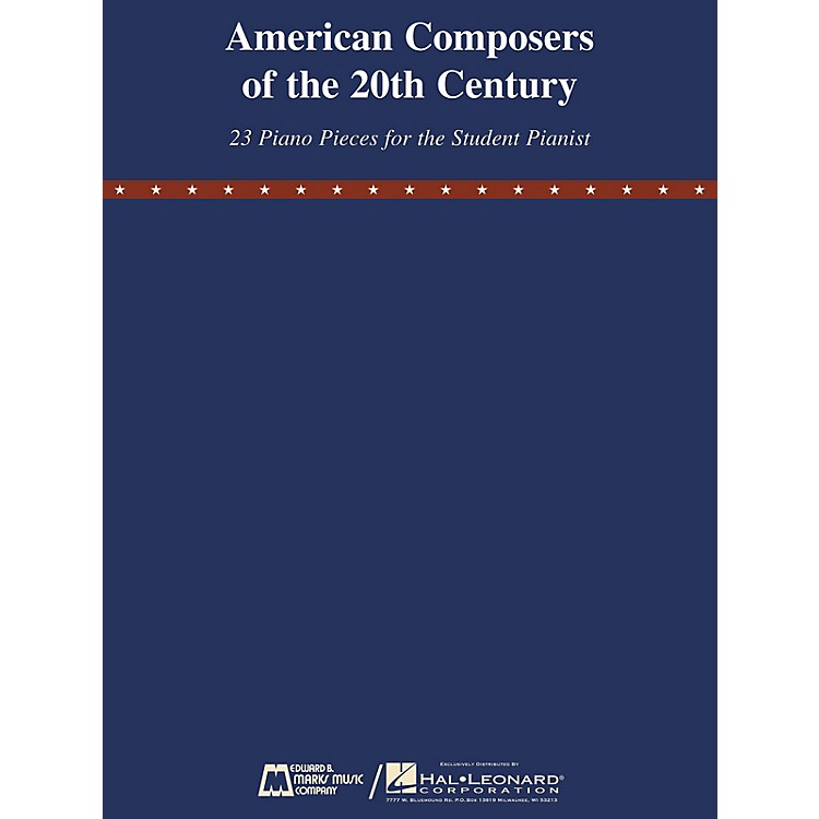 Edward B. Marks Music CompanyAmerican Composers of the 20th Century E.B. Marks Series Softcover Composed by Various