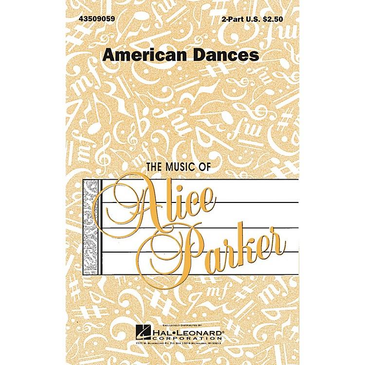 Hal LeonardAmerican Dances (Collection) 2-Part arranged by Alice Parker