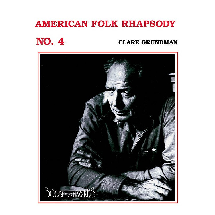 Boosey and HawkesAmerican Folk Rhapsody No. 4 Concert Band Composed by Clare Grundman