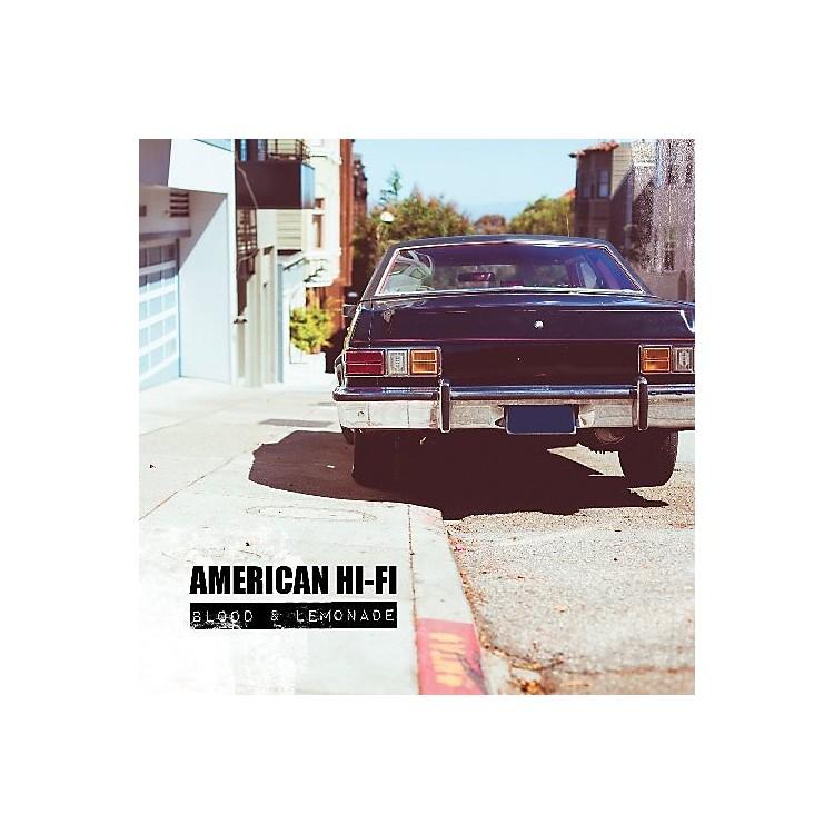 AllianceAmerican Hi-Fi - American Hi-Fi : Blood & Lemonade