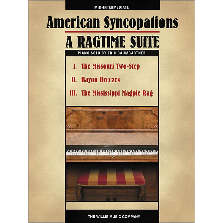 Willis MusicAmerican Syncopations - A Ragtime Suite - Mid-Intermediate Piano Solo Sheet by Eric Baumgartner
