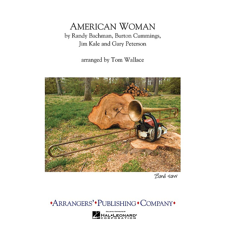 ArrangersAmerican Woman Marching Band Level 3 Arranged by Tom Wallace