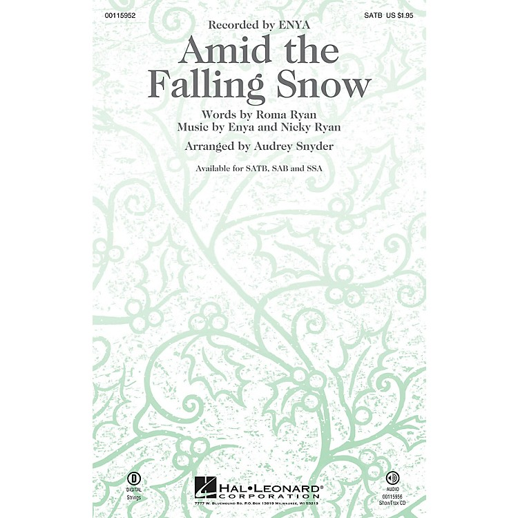 Hal LeonardAmid the Falling Snow SSA by Enya Arranged by Audrey Snyder