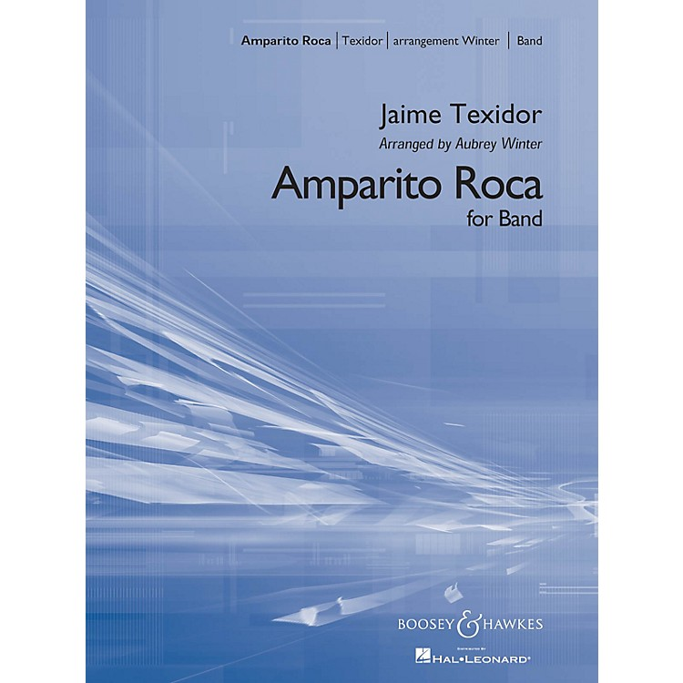 Boosey and HawkesAmparito Roca (Condensed Score) Concert Band Composed by Jaime Texidor Arranged by Aubrey Winter