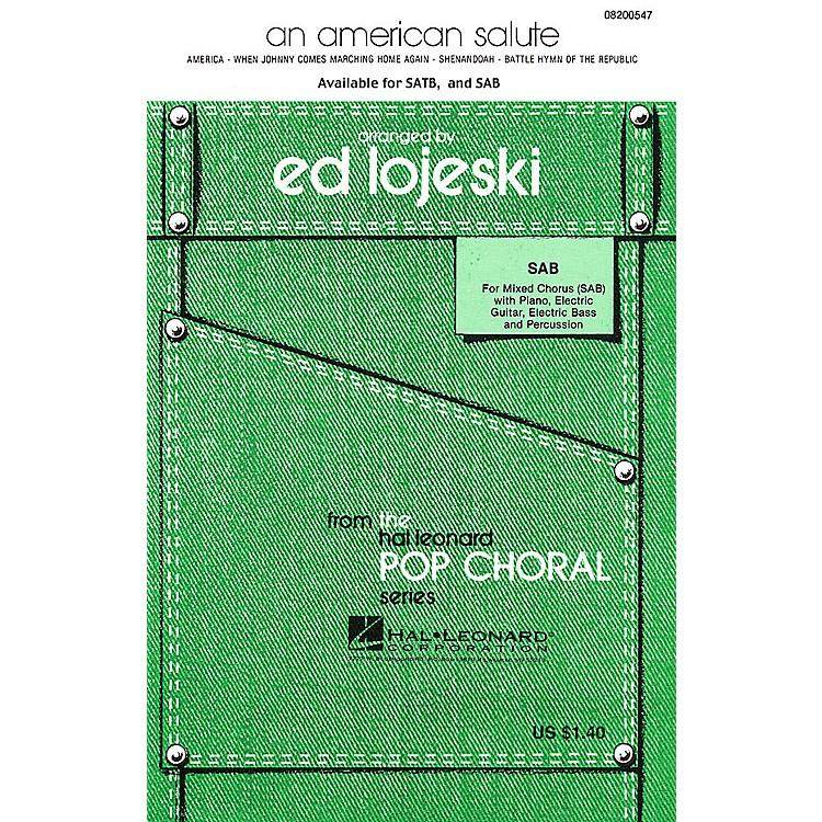 Hal LeonardAn American Salute (Medley) (SATB) SATB Arranged by Ed Lojeski