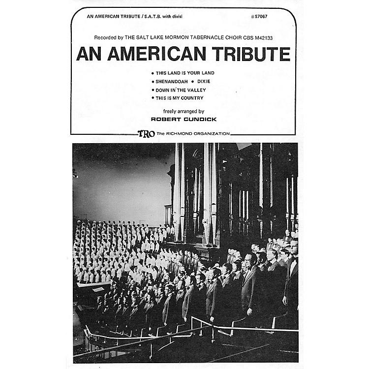 TRO ESSEX Music GroupAn American Tribute (Medley) (SATB divisi) SATB Divisi Arranged by Robert Cundick