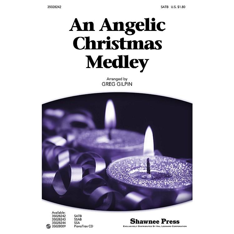 Shawnee PressAn Angelic Christmas Medley SATB arranged by Greg Gilpin