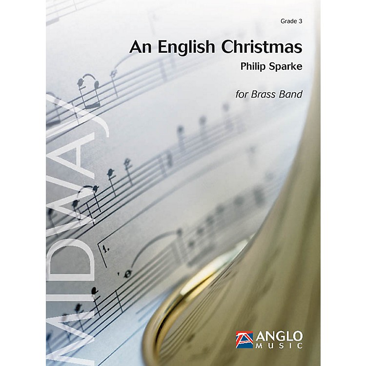Anglo Music PressAn English Christmas (SATB Choral) Concert Band Arranged by Philip Sparke