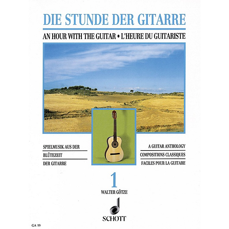 Schott An Hour with the Guitar - Volume 1 (A Guitar Anthology) Schott Series