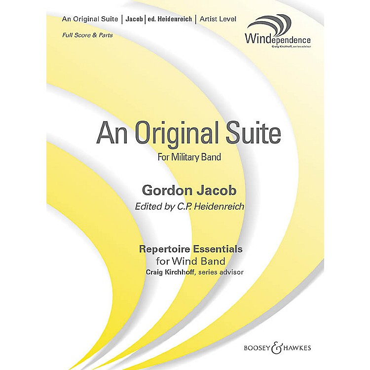Boosey and HawkesAn Original Suite (Revised Edition) (Revised Full Score) Concert Band Level 5 Composed by Gordon Jacob