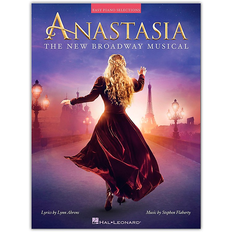 Hal Leonard Anastasia - The New Broadway Musical for Easy Piano