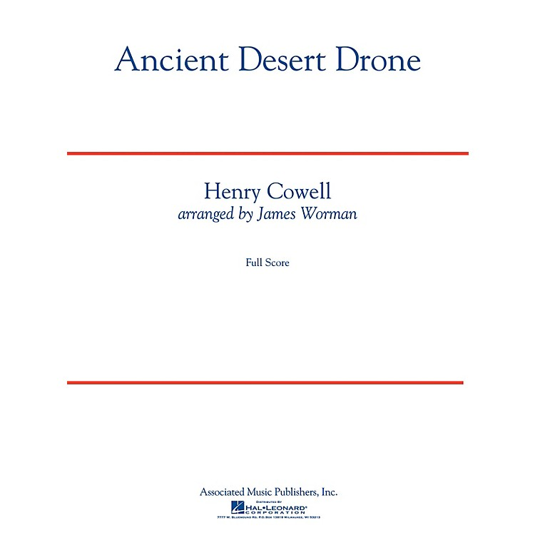 G. SchirmerAncient Desert Drone Concert Band Level 5 Composed by Henry Cowell Arranged by James Worman