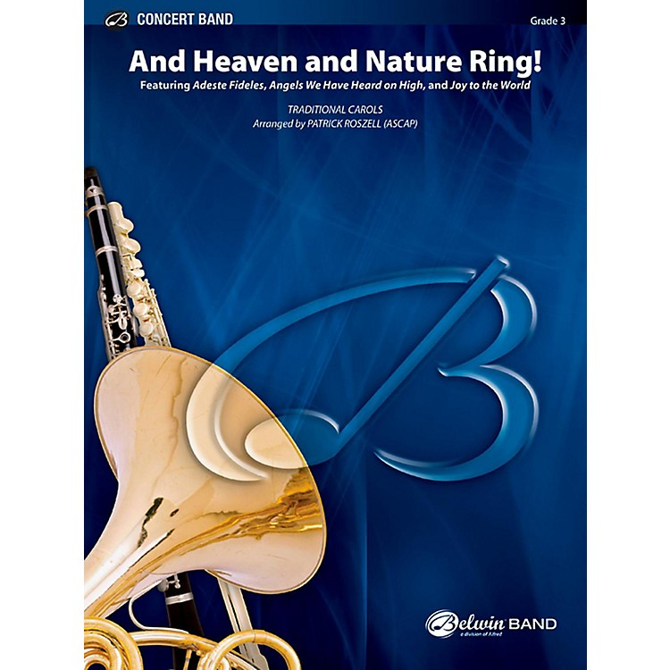 BELWINAnd Heaven and Nature Ring! Concert Band Grade 3 (Medium Easy)