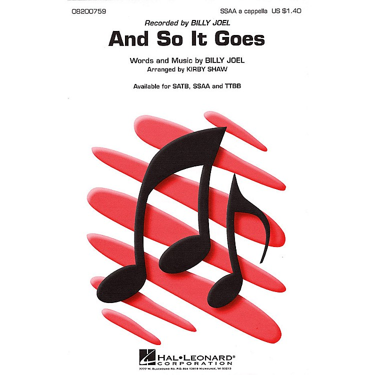 Hal LeonardAnd So It Goes SSAA A Cappella by Billy Joel arranged by Kirby Shaw