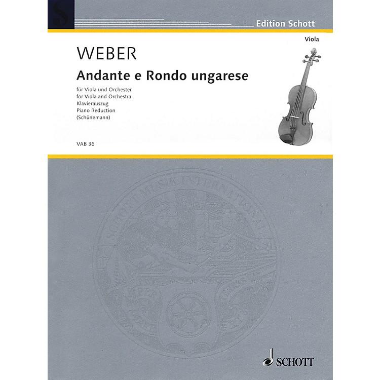 SchottAndante and Rondo Ungarese Schott Series Composed by Carl Maria von Weber Arranged by Georg Schunemann